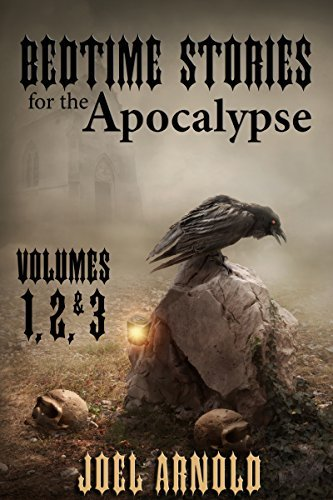 Stories for the Apocalypse Omnibus